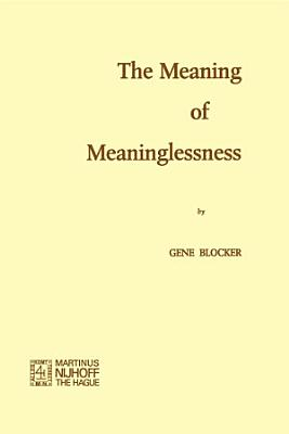 The Meaning of Meaninglessness PDF