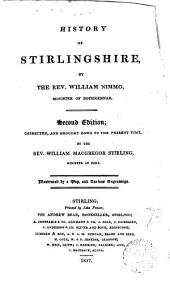 History of Stirlingshire. Corrected and brought down to the present time by W.M. Stirling