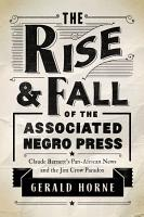 The Rise and Fall of the Associated Negro Press PDF