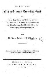 Ueber den alten und neuen Protestantismus. ... Neue ... vermehrte Ausgabe