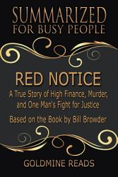 Red Notice Summarized For Busy People Book PDF