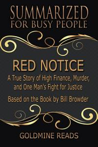 RED NOTICE - Summarized for Busy People Book