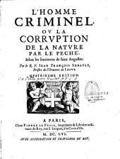 L'homme criminel ou la corruption de la nature par le péché selon les sentiments de St Augustin