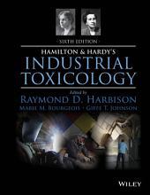Hamilton and Hardy s Industrial Toxicology PDF