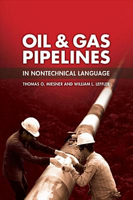 Oil   Gas Pipelines in Nontechnical Language PDF