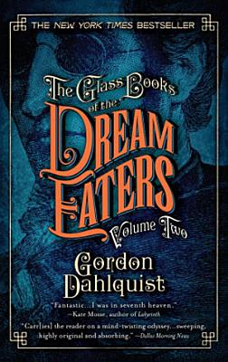 The Glass Books of the Dream Eaters  Volume Two