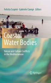 Coastal Water Bodies: Nature and Culture Conflicts in the Mediterranean