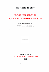 The Works of Henrik Ibsen: Romersholm. The lady from the sea
