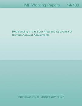 Rebalancing in the Euro Area and Cyclicality of Current Account Adjustments PDF