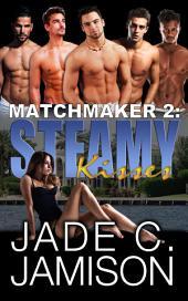 Steamy Kisses: A Reverse Harem Romance