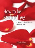 How to be seductive PDF