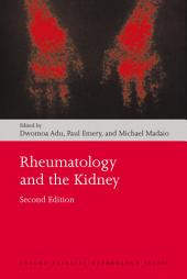 Rheumatology and the Kidney: Edition 2