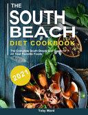 The South Beach Diet Cookbook 2021