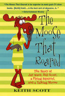 The Moose That Roared