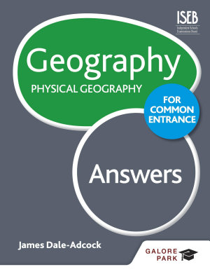 Geography for Common Entrance  Physical Geography Answers PDF
