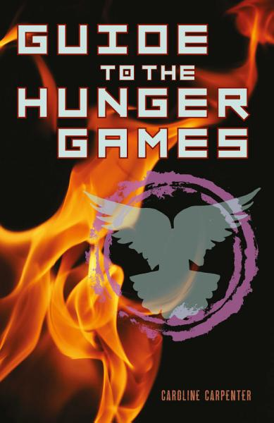 Download Guide to The Hunger Games Book