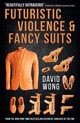 Futuristic Violence and Fancy Suits PDF