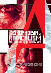 Xenophobia, radicalism and hate crime in Europe 2015