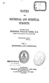 Notes on Doctrinal and Spiritual Subjects: Volume 1