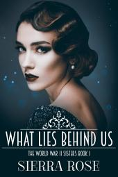 The Doughty Women: Katherine - What Lies Behind Us (Book 1)