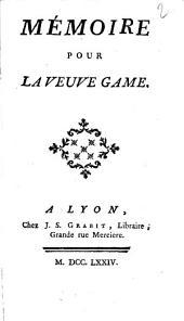 Mémoire pour la veuve Game (par Servan)