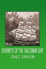 Journeys of the Salesman Ship