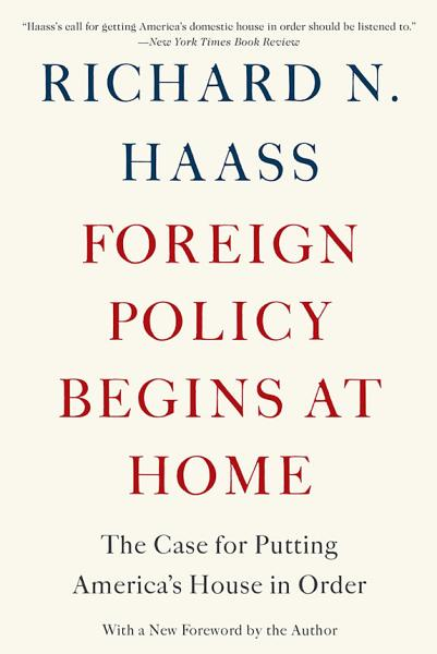 Download Foreign Policy Begins at Home Book