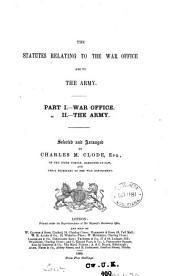 The Statutes Relating to the War Office and to the Army