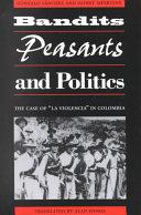 Bandits  Peasants  and Politics
