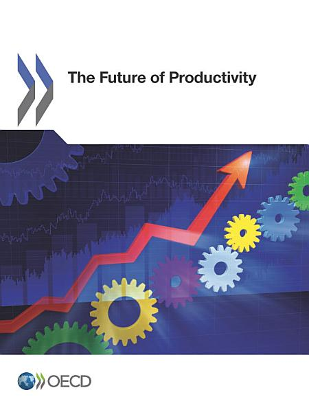 Download The Future of Productivity Book