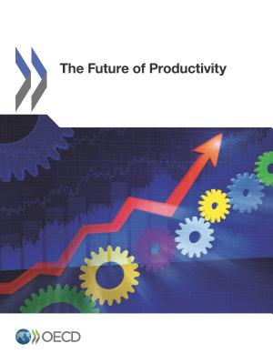 The Future of Productivity