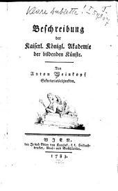 Beschreibung der Kaiserl. Königl. Akademie der Bildenden Künste