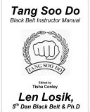 Tang Soo Do Black Belt Instructor Manual