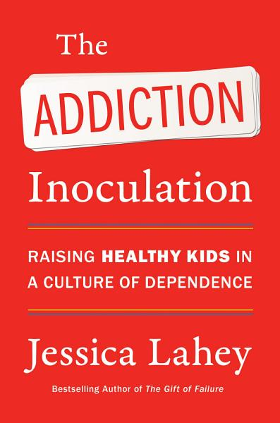 Download The Addiction Inoculation Book