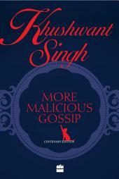 More Malicious Gossip