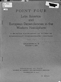 Point Four  Latin America and European Dependencies in the Western Hemisphere PDF