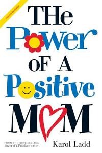 The Power of a Positive Mom PDF