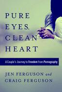 Pure Eyes  Clean Heart PDF