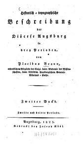 Historisch-topographische Beschreibung der Diöcese Augsburg in drey Perioden: Band 2