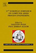 17th European Symposium on Computer Aided Process Engineering