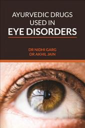Ayurvedic Drugs Used In Eye Disorders
