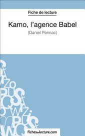 Kamo, l'agence Babel de Daniel Pennac (Fiche de lecture): Analyse complète de l'oeuvre