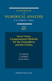 Computational Methods for the Atmosphere and the Oceans: Special Volume