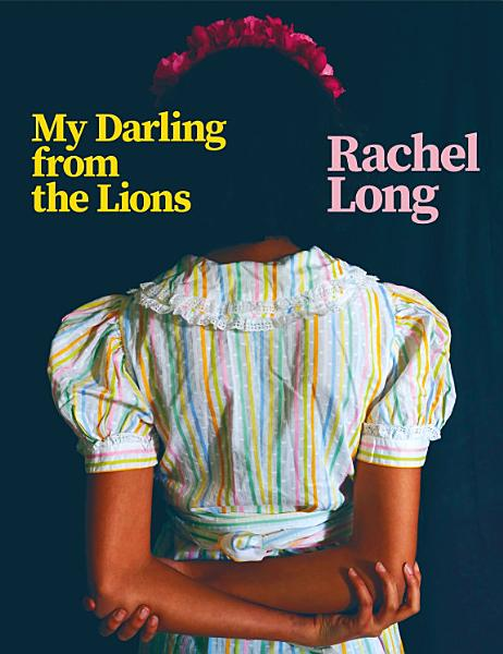 Download My Darling from the Lions Book