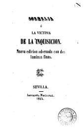 Cornelia, ó, La víctima de la Inquisicion