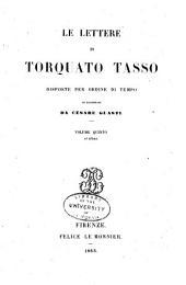 Le lettere di Torquato Tasso: Volume 5