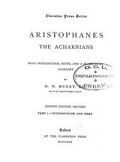 The Acharnians: Parts 1-2