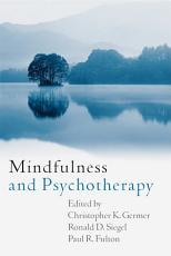 Mindfulness and Psychotherapy PDF
