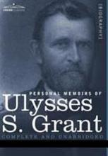 Personal Memoirs of Ulysses S  Grant PDF