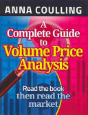 A Complete Guide to Volume Price Analysis